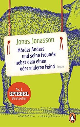 Jonas Jonasson Mörder Anders und seine Freunde