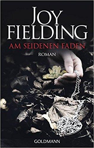 Joy Fielding Am seidenen Faden