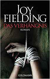 Joy Fielding Das Verhängnis
