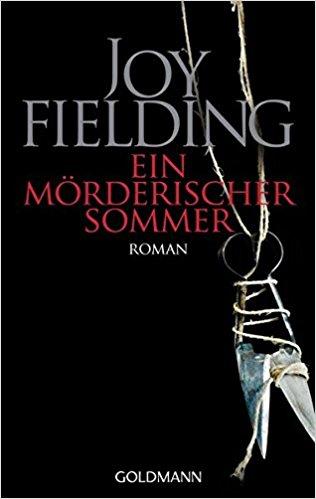 Joy Fielding Ein mörderischer Sommer