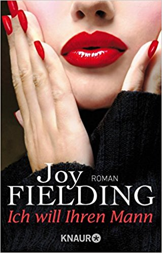 Joy Fielding Ich will ihren Mann