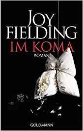 Joy Fielding Im Koma