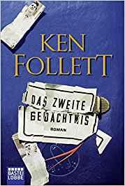 Ken Follet Das zweite Gedächtnis