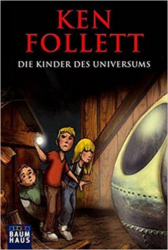 Ken Follet Die Kinder des Universums