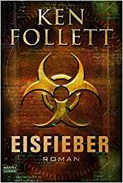 Ken Follet Eisfieber