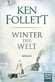 Ken Follet Winter der Welt
