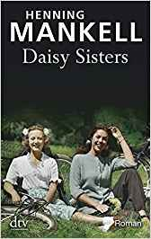 Henning Mankell Daisy Sisters