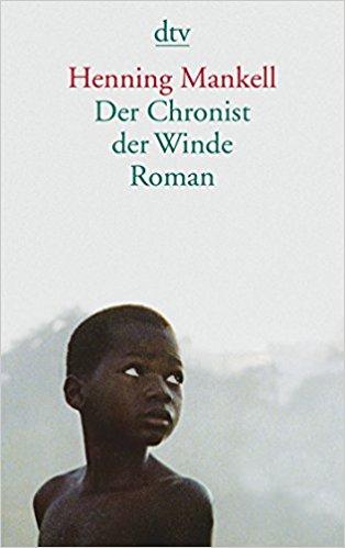 Henning Mankell Der Chronist der Winde