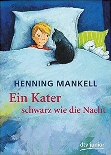 Henning Mankell Ein Kater schwarz wie die Nacht