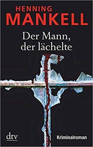 Henning Mankell Wallander Der Mann der lächelte