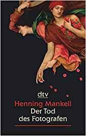 Henning Mankell Wallander Der Tod des Fotografen