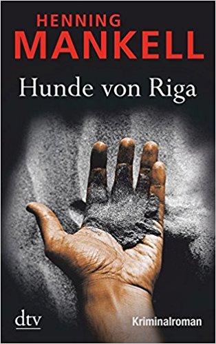 Henning Mankell Wallander Hunde von Riga