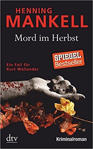 Henning Mankell Wallander Mord im Herbst