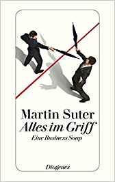Martin Suter Alles im Griff