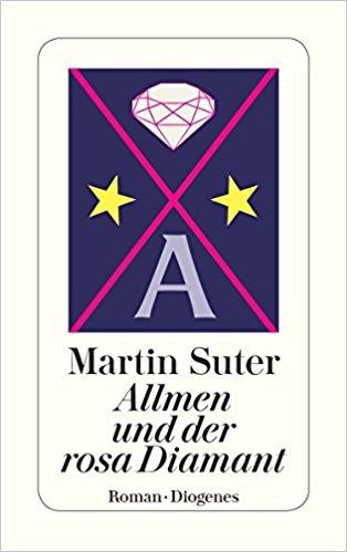 Martin Suter Allmen und der rosa Diamant