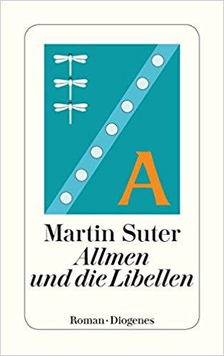 Martin Suter Allmen und die Libellen