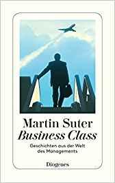 Martin Suter Business Class