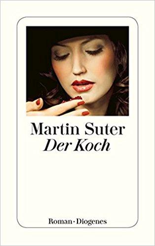 Martin Suter Der Koch