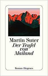 Martin Suter Der Teufel von Mailand