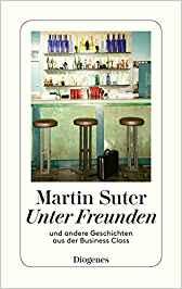 Martin Suter Unter Freunden