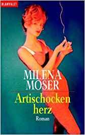 Milena Moser Artischockenherz