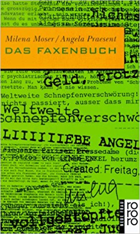 Milena Moser Das Faxenbuch