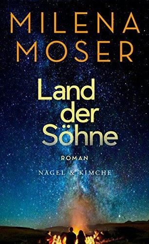 Milena Moser Land der Söhne
