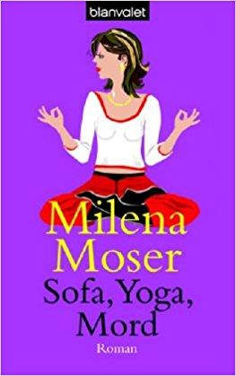 Milena Moser Sofa, Yoga, Mord