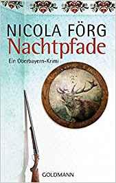 Nicola Förg Nachtpfade