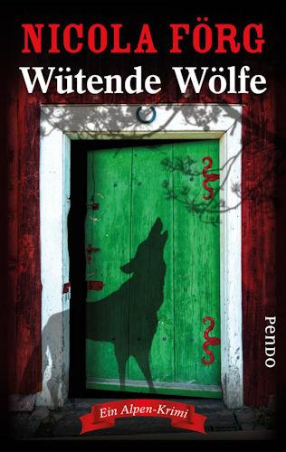 Nicola Förg Wütende Wölfe