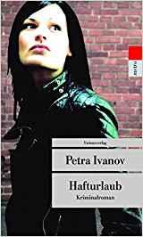 Petra Ivanov Hafturlaub