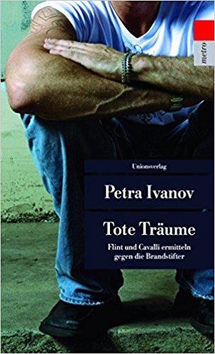 Petra Ivanov Tote Träume