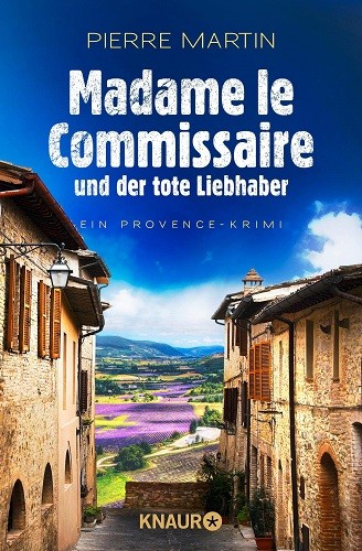Pierre Martin Madame le Commissaire der tote Liebhaber