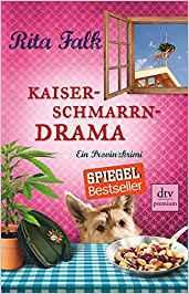 Rita Falk Kaiserschmarrndrama