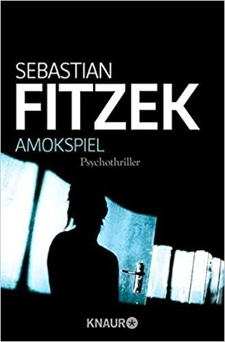 Sebastian Fitzek Amokspiel