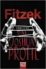 Sebastian Fitzek Das Joshua-Profil
