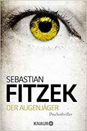 Sebastian Fitzek Der Augenjäger