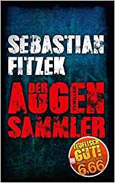 Sebastian Fitzek Der Augensammler