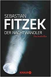 Sebastian Fitzek Der Nachtwandler
