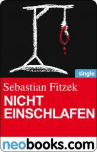 Sebastian Fitzek Nicht einschlafen