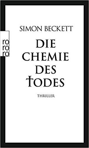 Simon Beckett Die Chemie des Todes