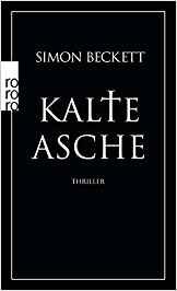 Simon Beckett Kalte Asche