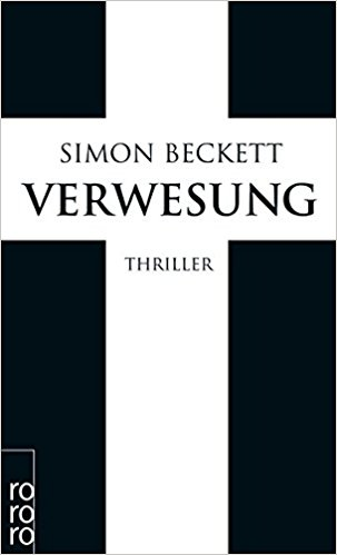 Simon Beckett Verwesung
