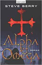 Steve Berry Alpha et Omega
