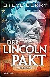 Steve Berry Der Lincoln-Pakt