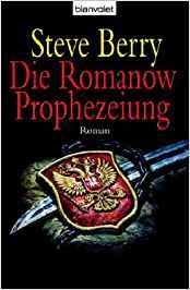 Steve Berry Die Romanow-Prophezeiung