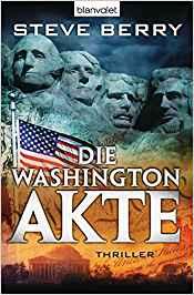 Steve Berry Die Washington Akte