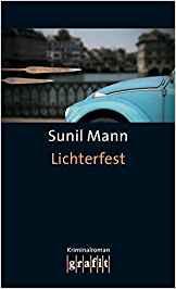 Sunil Mann Vijay Kumar Lichterfest
