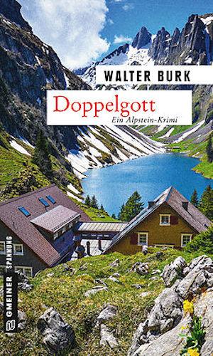 Walter Burk Alpstein Doppelgott