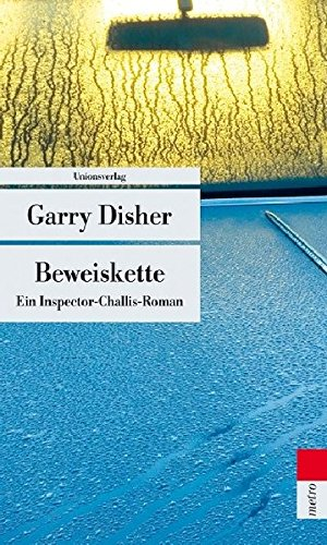 Garry Disher Inspector Hal Challis Beweiskette
